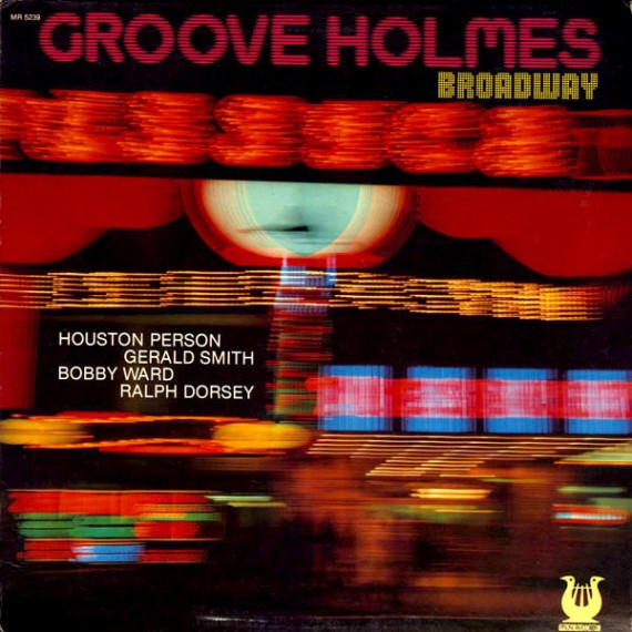 Groove Holmes   Broadway