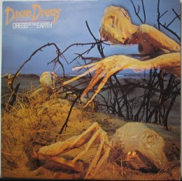 Dixie Dregs    Dregs Of The Earth